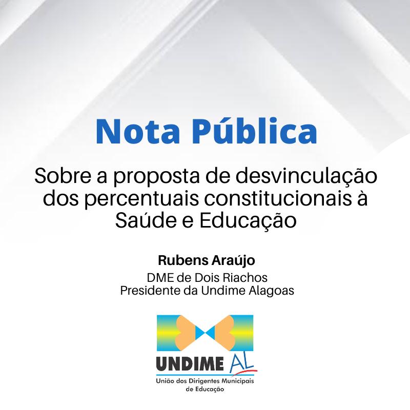 Nota pública da Undime Alagoas sobre a proposta de desvinculação dos percentuais constitucionais à Saúde e Educação