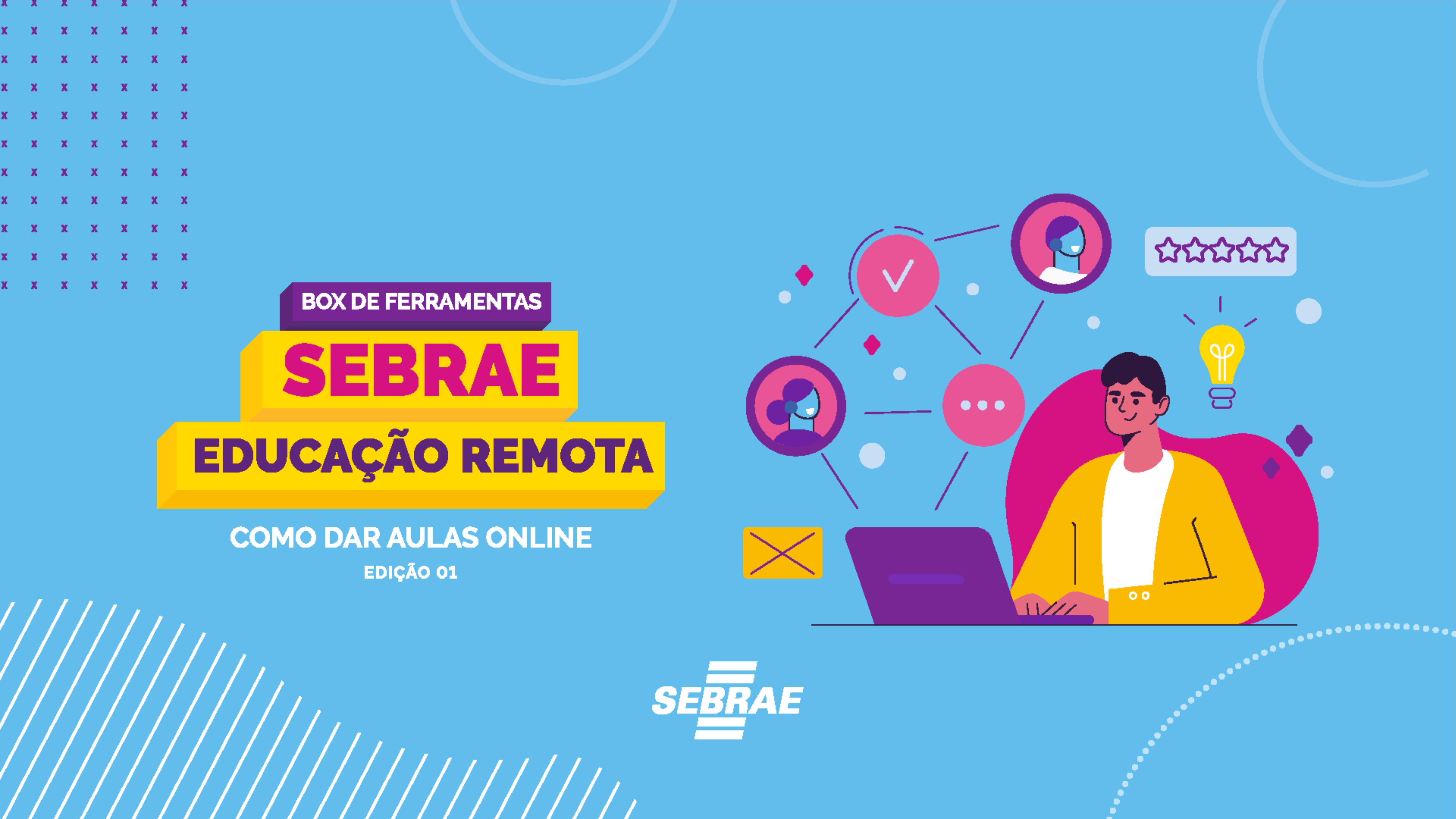 Educação remota: Sebrae lança Box de Ferramentas em pareceria com a Undime