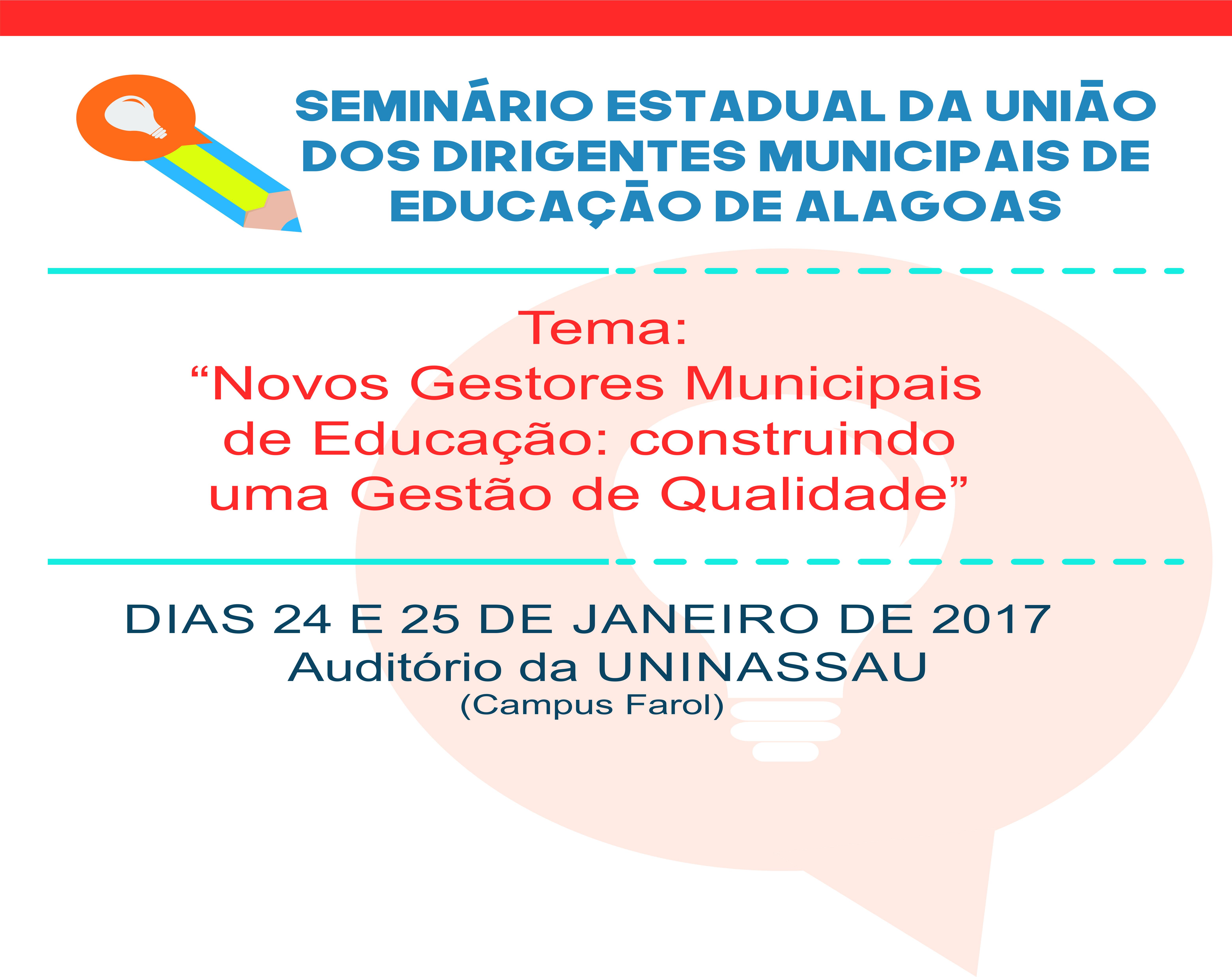 Undime/AL disponibiliza material do Seminário Estadual realizado nos dias 24 e 25 de janeiro de 2017.
